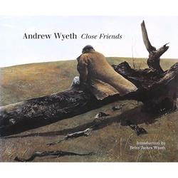 Andrew Wyeth Close Friends