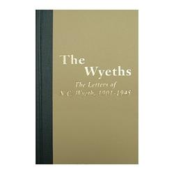 The Wyeths: The Letters of N.C. Wyeth 1901-1945 Hardcover