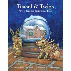 Teasel and Twigs: Tis A Critter Christmas Tale
