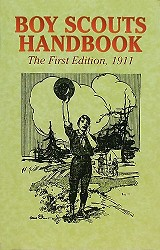 Boy Scouts Handbook:  The First Edition, 1911