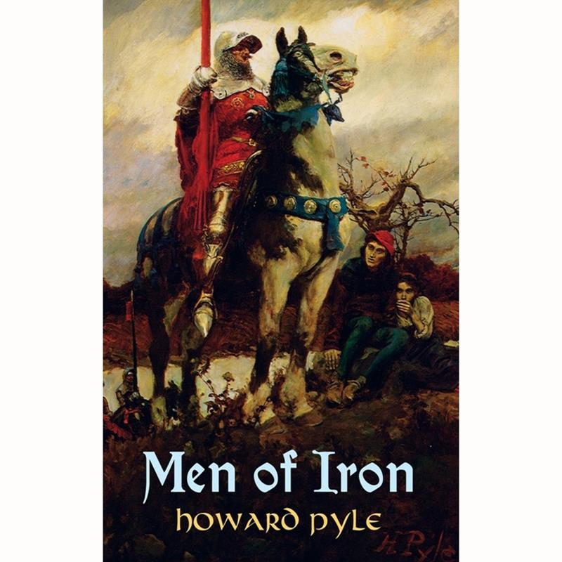 Men of Iron,0-486-42841-9