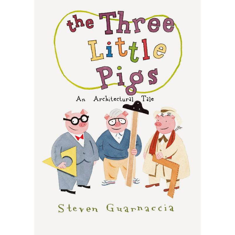 The Three Little Pigs: An Architectural Tale- Guarnaccia