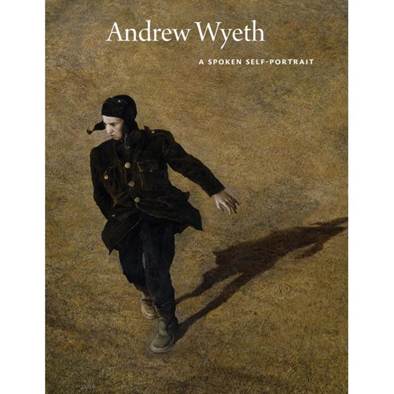 Andrew Wyeth: A Spoken Self Portrait