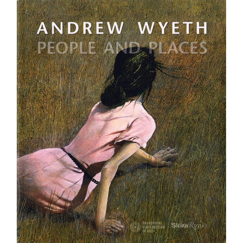 Andrew Wyeth People and Places