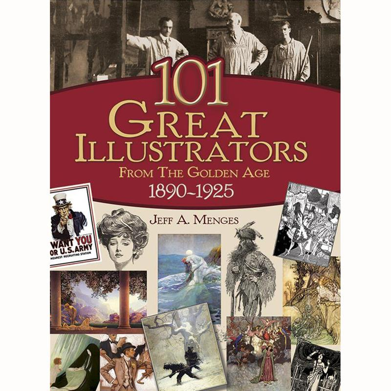 101 Great Illustrators from the Golden Age, 1890-1925 - See