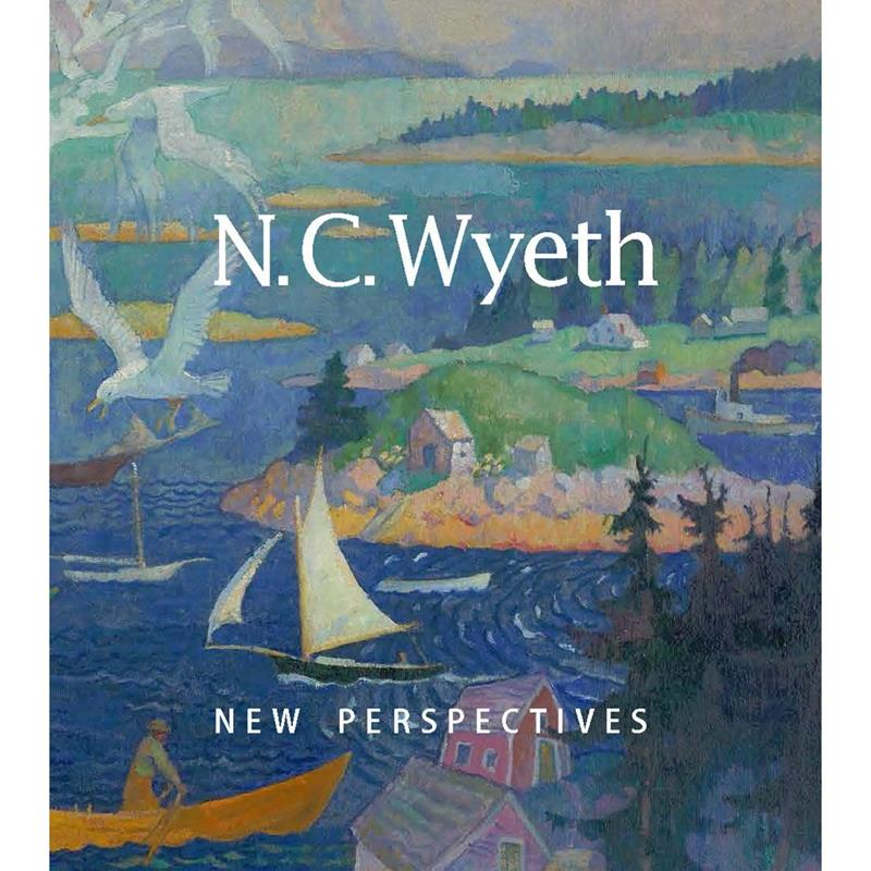 N.C. Wyeth: New Perspectives Exhibition Catalogue