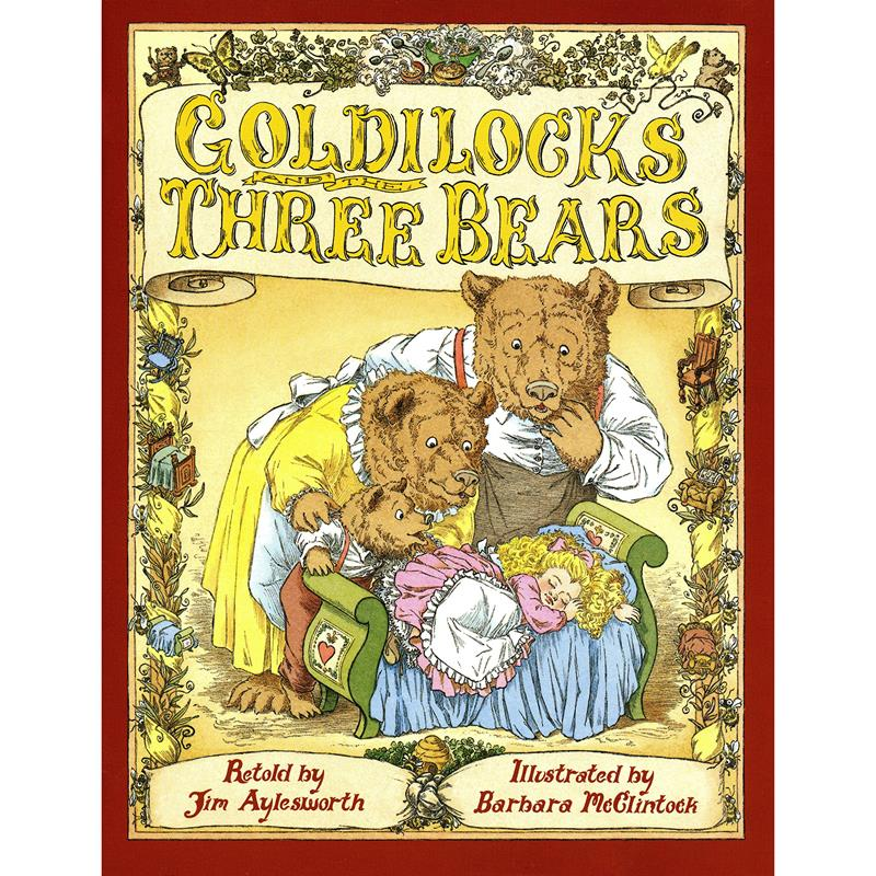 Goldilocks and the Three Bears- McClintock