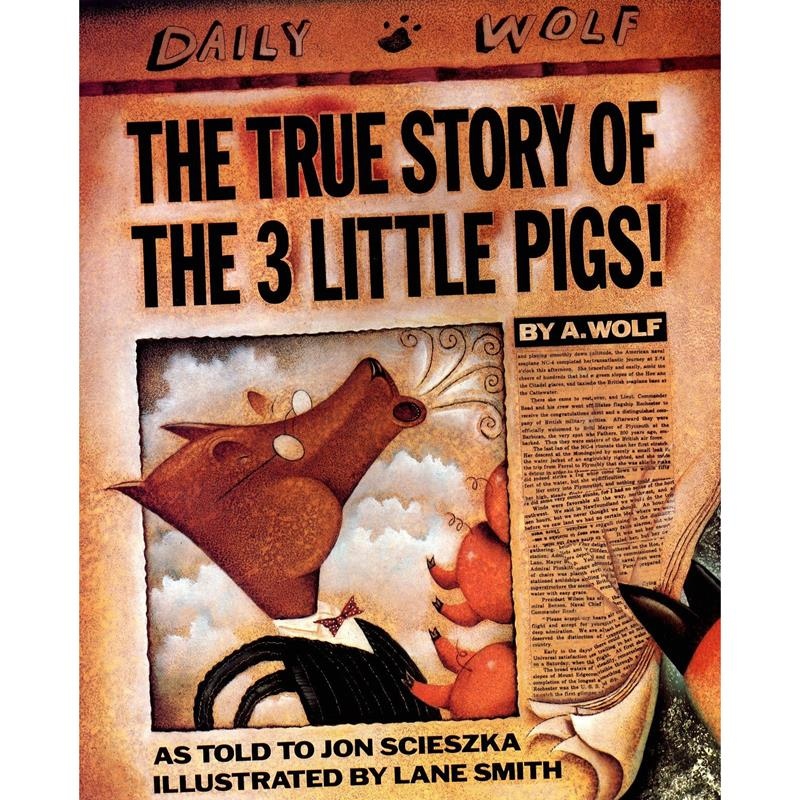 The True Story of the Three Little Pigs- Smith